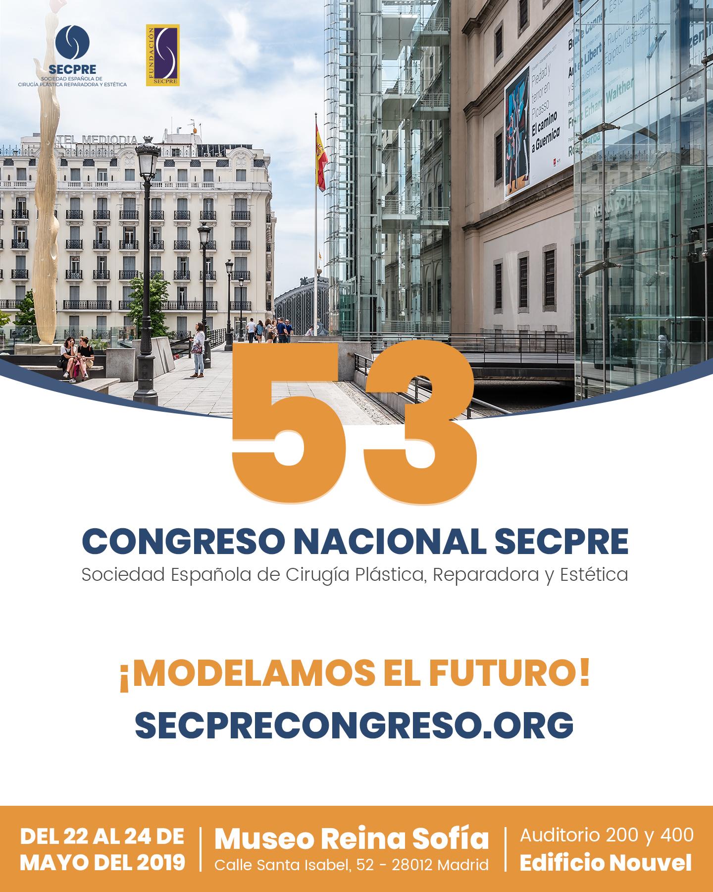 Congreso nacional 2019 SECPRE: Sociedad Española de Cirugía Plástica, Reparadora y Estética